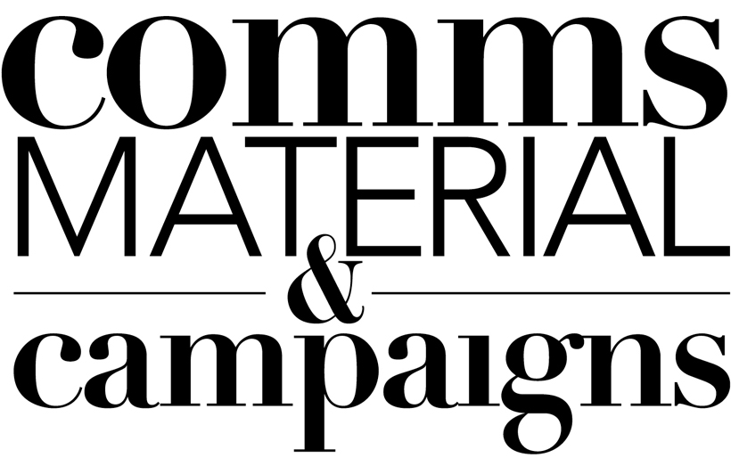Communication materials and campaigns